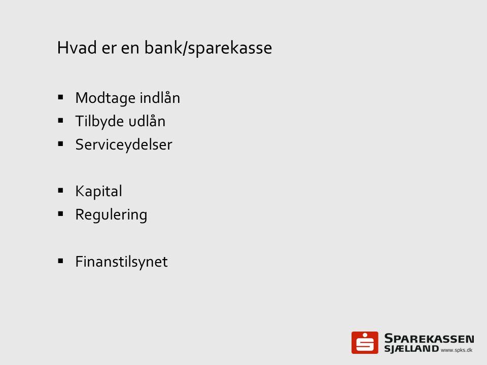 Hvad er en bank/sparekasse
