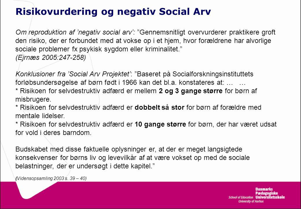 Risikovurdering og negativ Social Arv