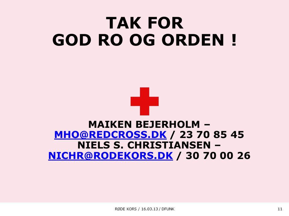 Niels S. Christiansen – nichr@rodekors.dk / 30 70 00 26
