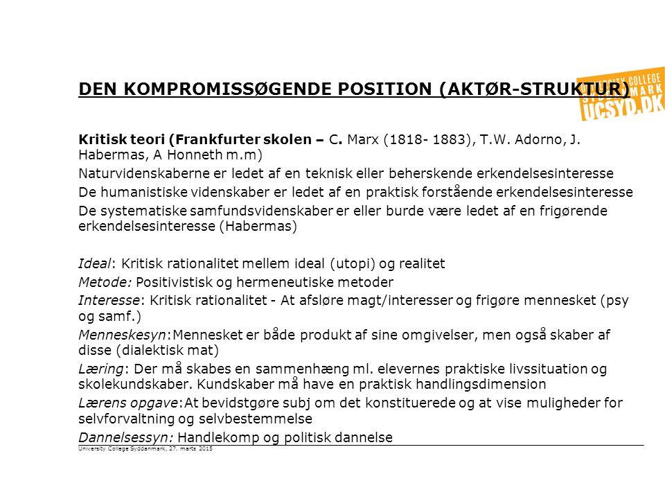 Den kompromissøgende position (aktør-struktur)