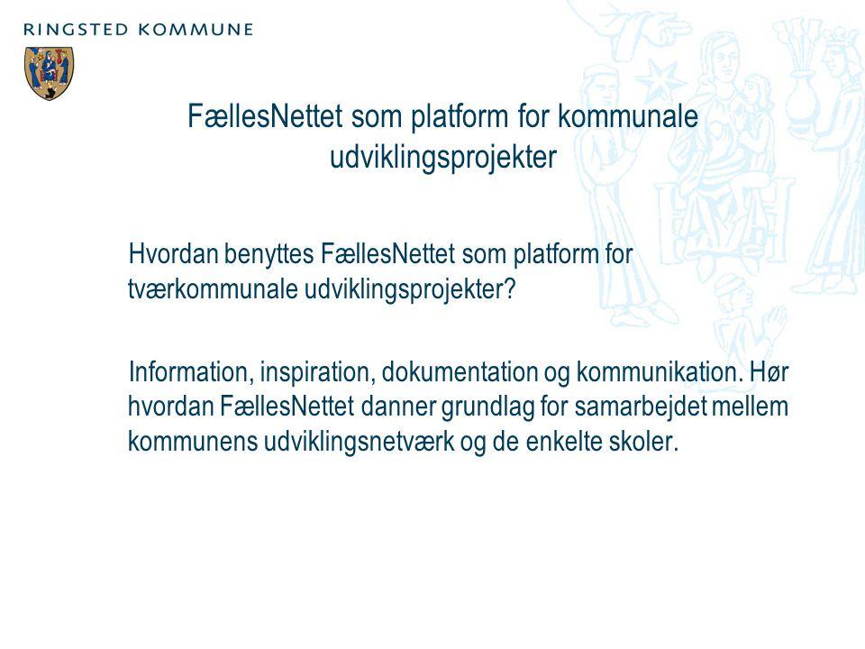 FællesNettet som platform for kommunale udviklingsprojekter