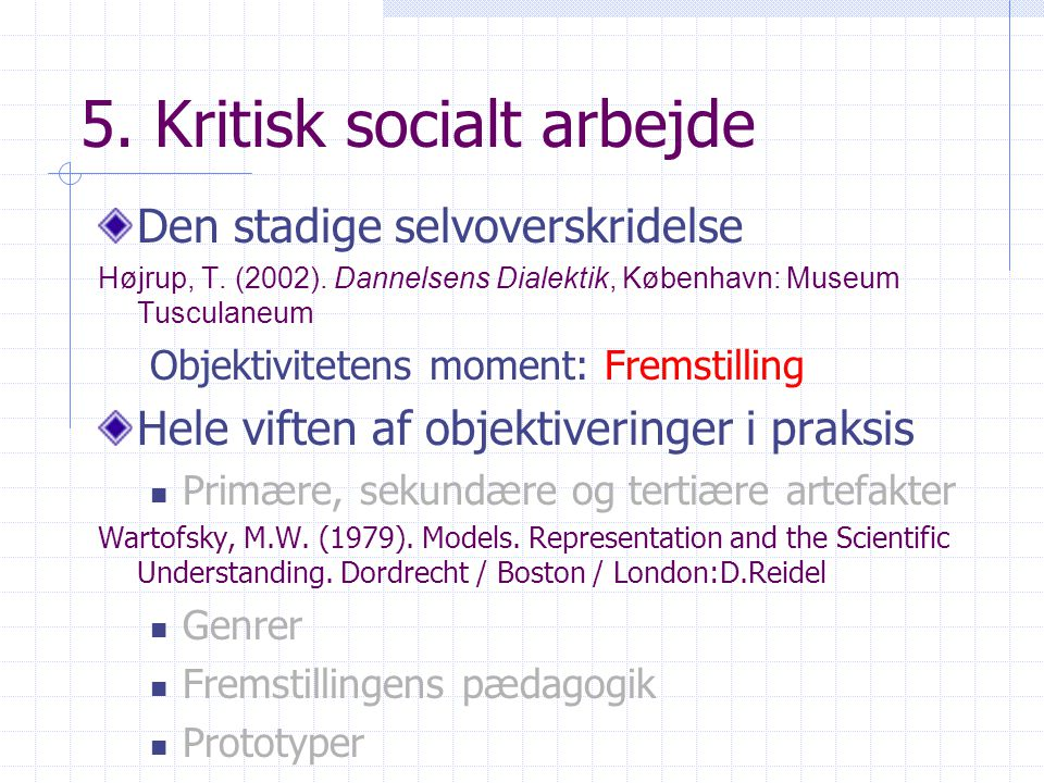 5. Kritisk socialt arbejde
