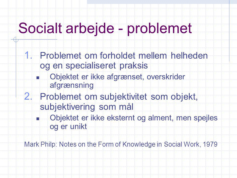 Socialt arbejde - problemet