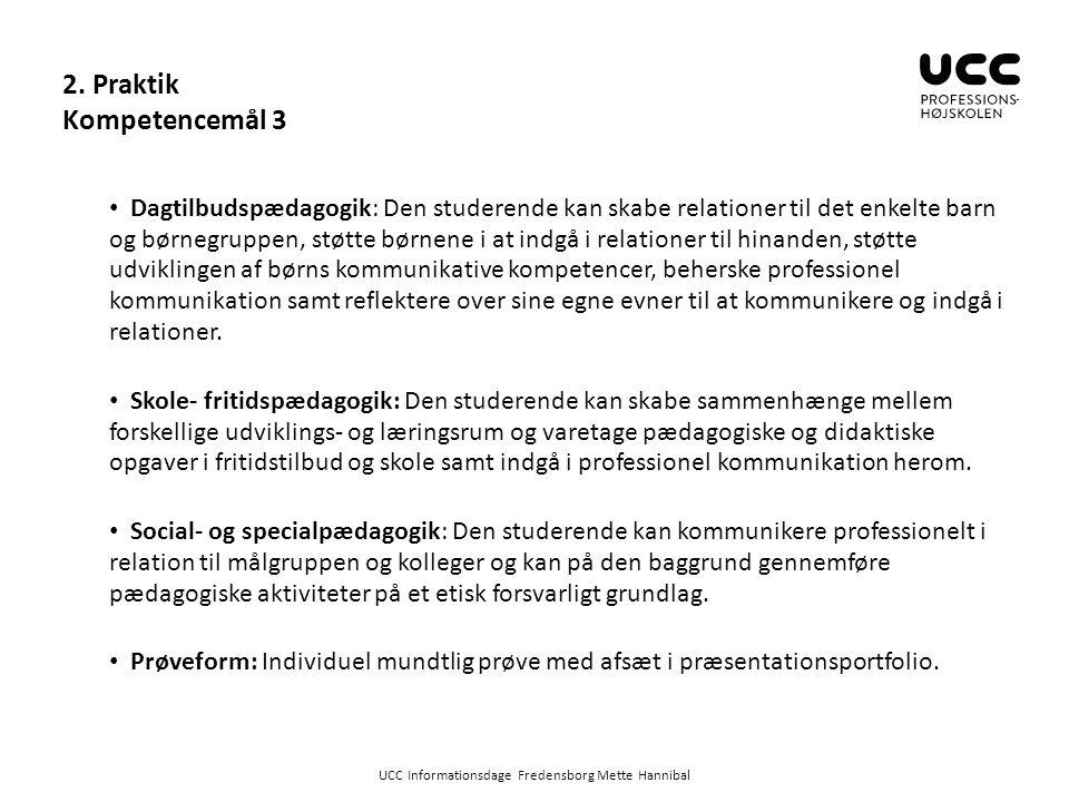 2. Praktik Kompetencemål 3