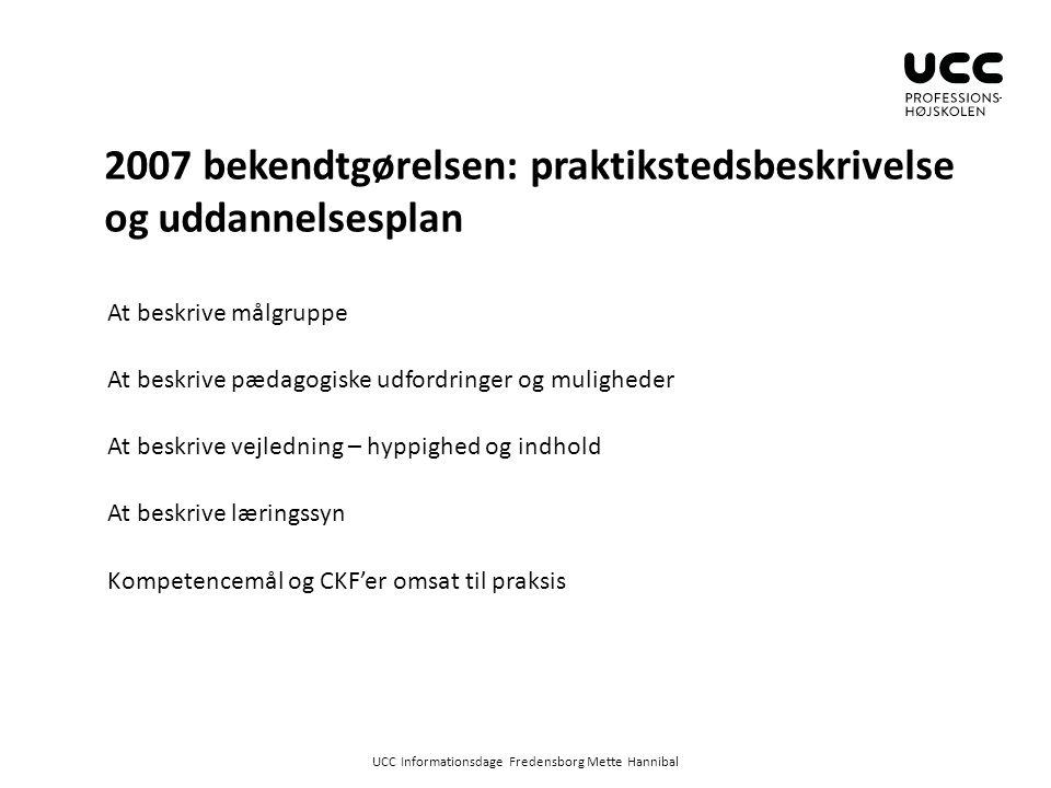 2007 bekendtgørelsen: praktikstedsbeskrivelse og uddannelsesplan