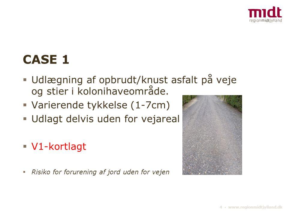 CASE 1 Udlægning af opbrudt/knust asfalt på veje og stier i kolonihaveområde. Varierende tykkelse (1-7cm)