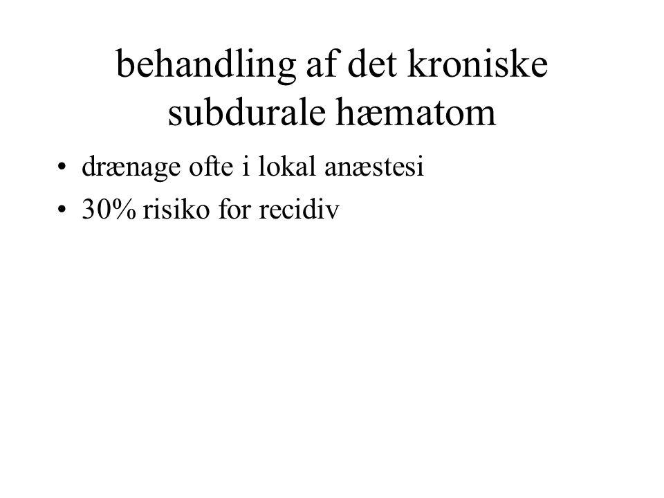 behandling af det kroniske subdurale hæmatom