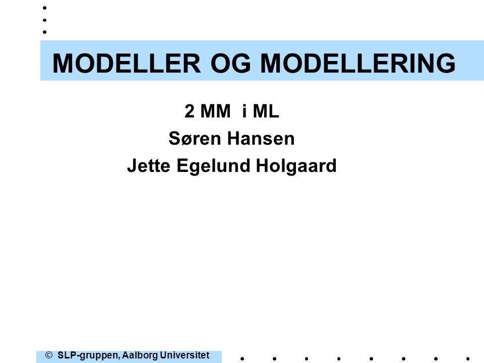 MODELLER OG MODELLERING