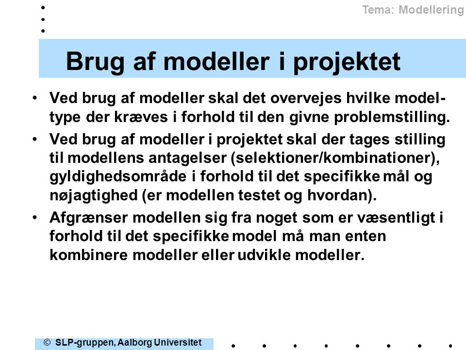 Brug af modeller i projektet
