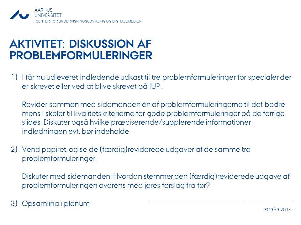 Aktivitet: Diskussion af problemformuleringer