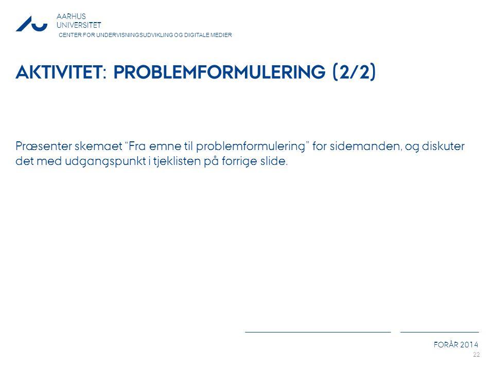 Aktivitet: Problemformulering (2/2)