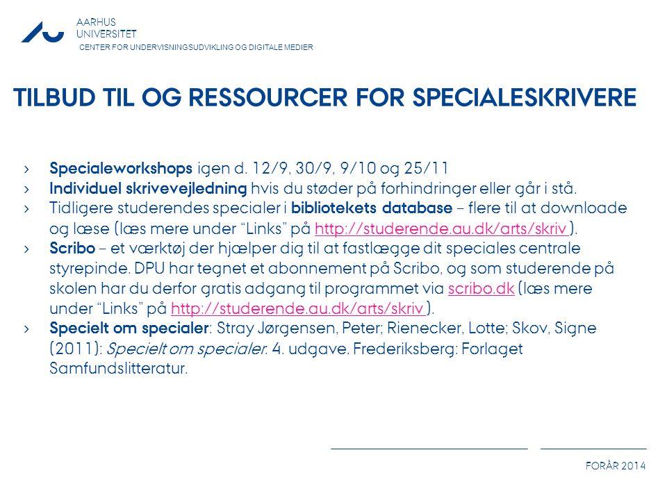 Tilbud til og ressourcer for specialeskrivere