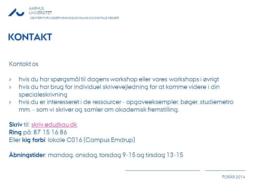 Kontakt Kontakt os. hvis du har spørgsmål til dagens workshop eller vores workshops i øvrigt.