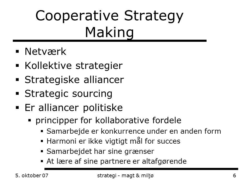 Cooperative Strategy Making