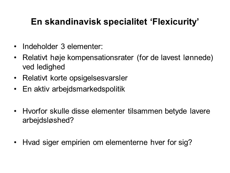 En skandinavisk specialitet 'Flexicurity'