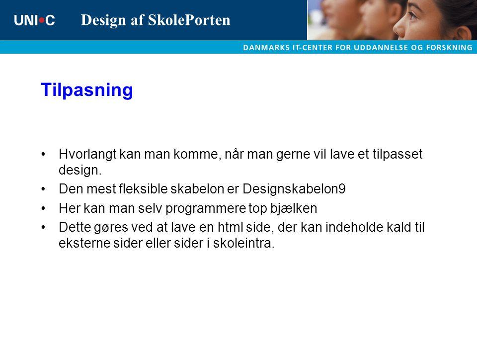 Tilpasning Hvorlangt kan man komme, når man gerne vil lave et tilpasset design. Den mest fleksible skabelon er Designskabelon9.