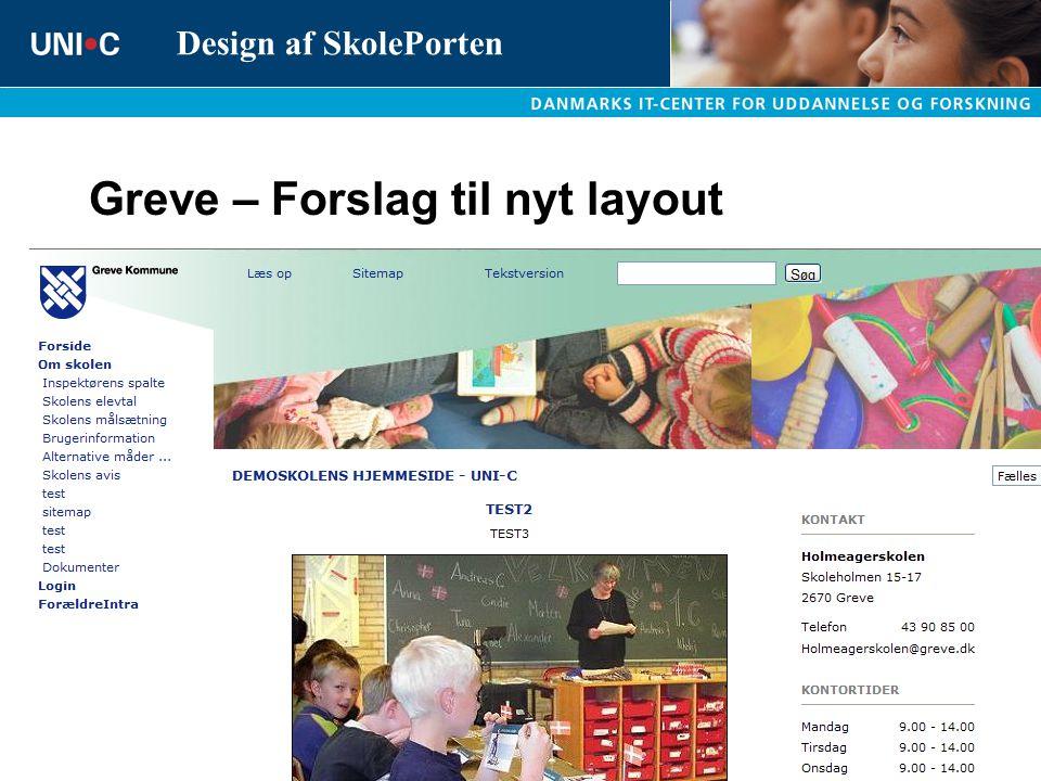 Greve – Forslag til nyt layout