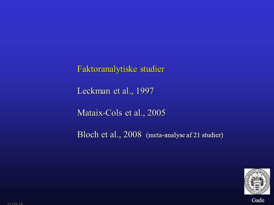 Faktoranalytiske studier Leckman et al., 1997 Mataix-Cols et al., 2005