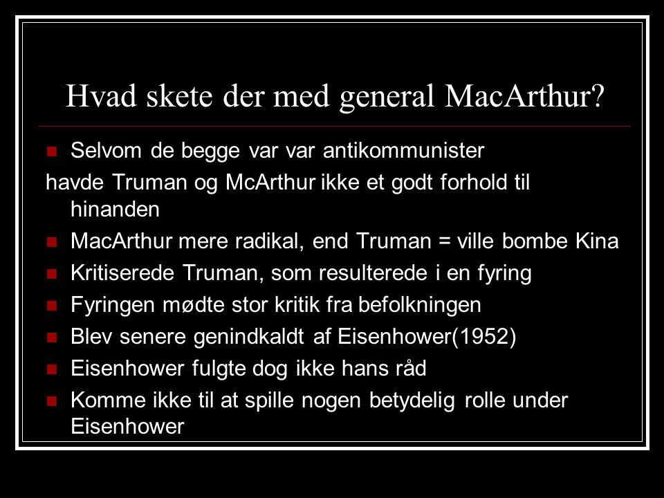 Hvad skete der med general MacArthur