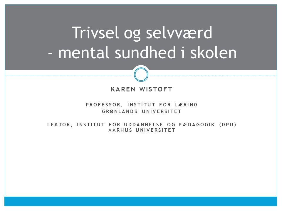 Trivsel og selvværd - mental sundhed i skolen