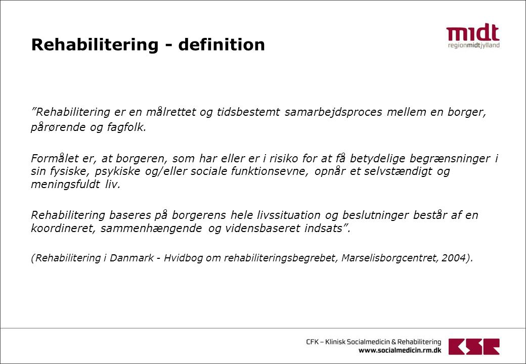 Rehabilitering - definition