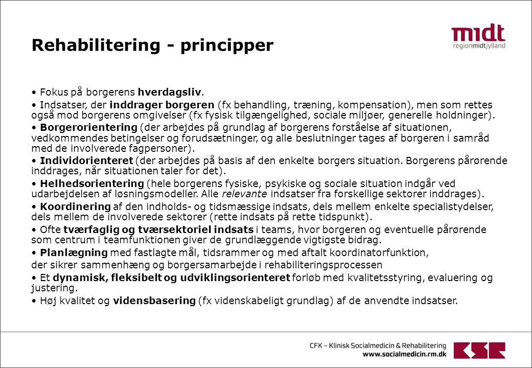 Rehabilitering - principper