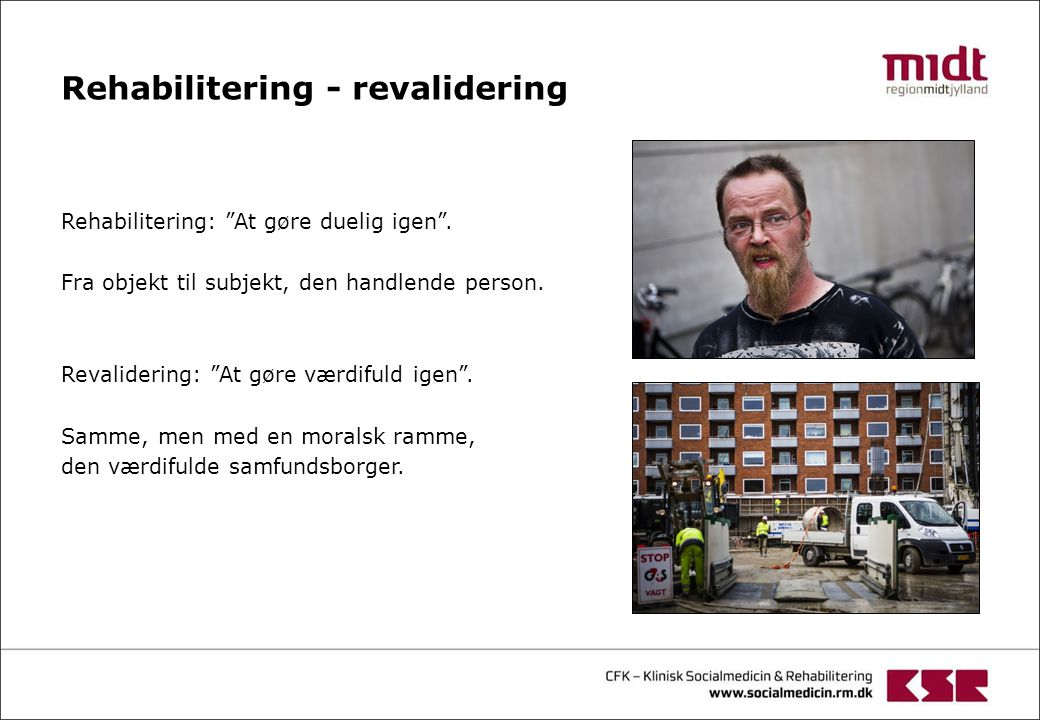 Rehabilitering - revalidering