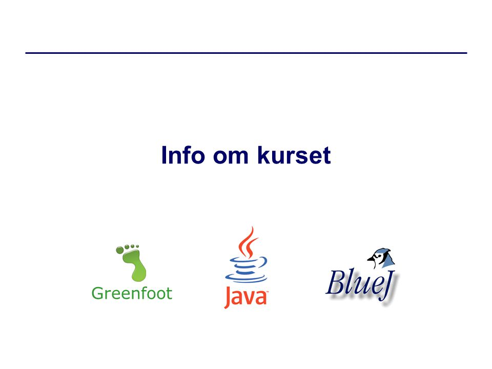 Info om kurset Greenfoot