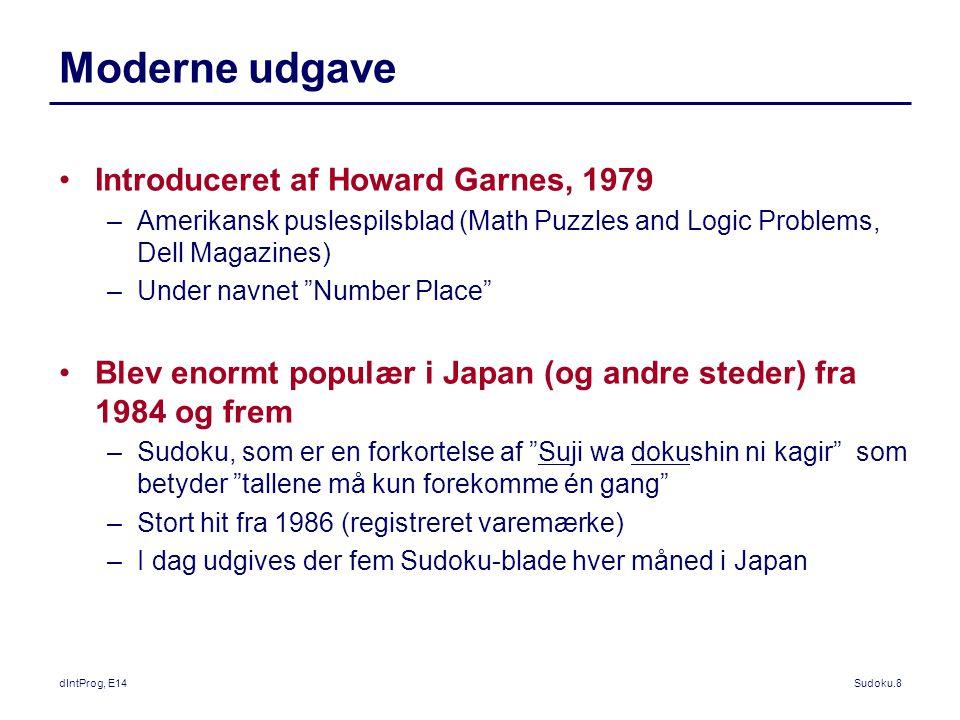 Moderne udgave Introduceret af Howard Garnes, 1979