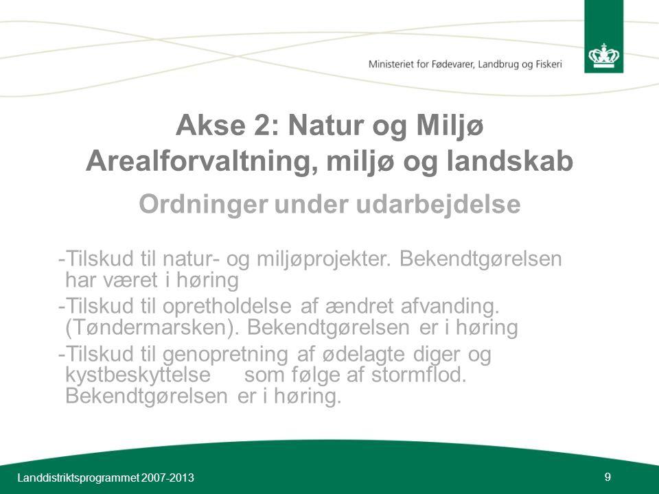 Akse 2: Natur og Miljø Arealforvaltning, miljø og landskab