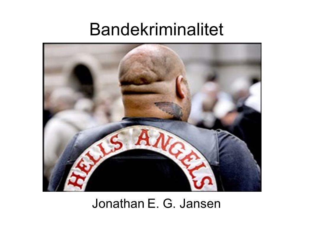 Bandekriminalitet Jonathan E. G. Jansen