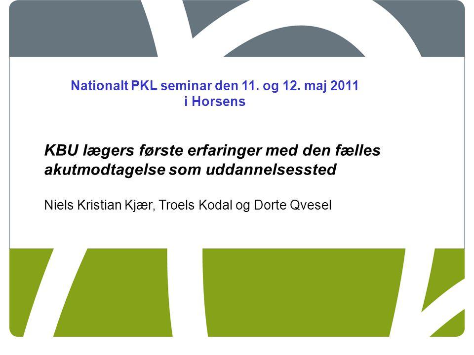 Nationalt PKL seminar den 11. og 12. maj 2011 i Horsens