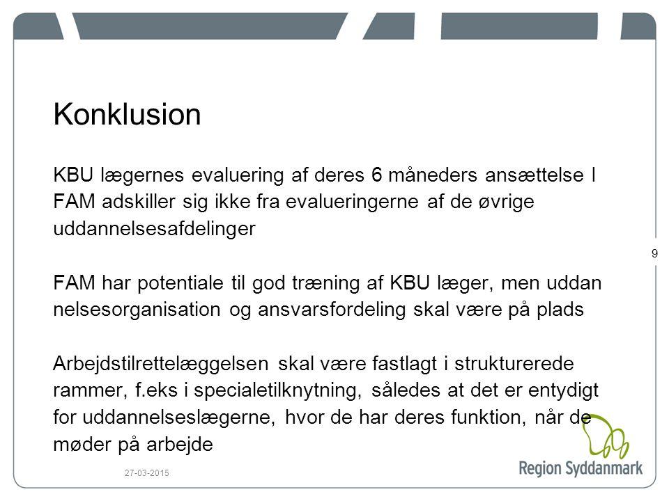 Konklusion KBU lægernes evaluering af deres 6 måneders ansættelse I