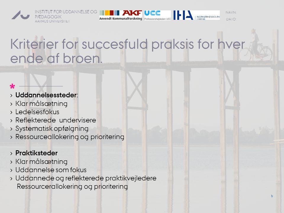 Kriterier for succesfuld praksis for hver ende af broen.