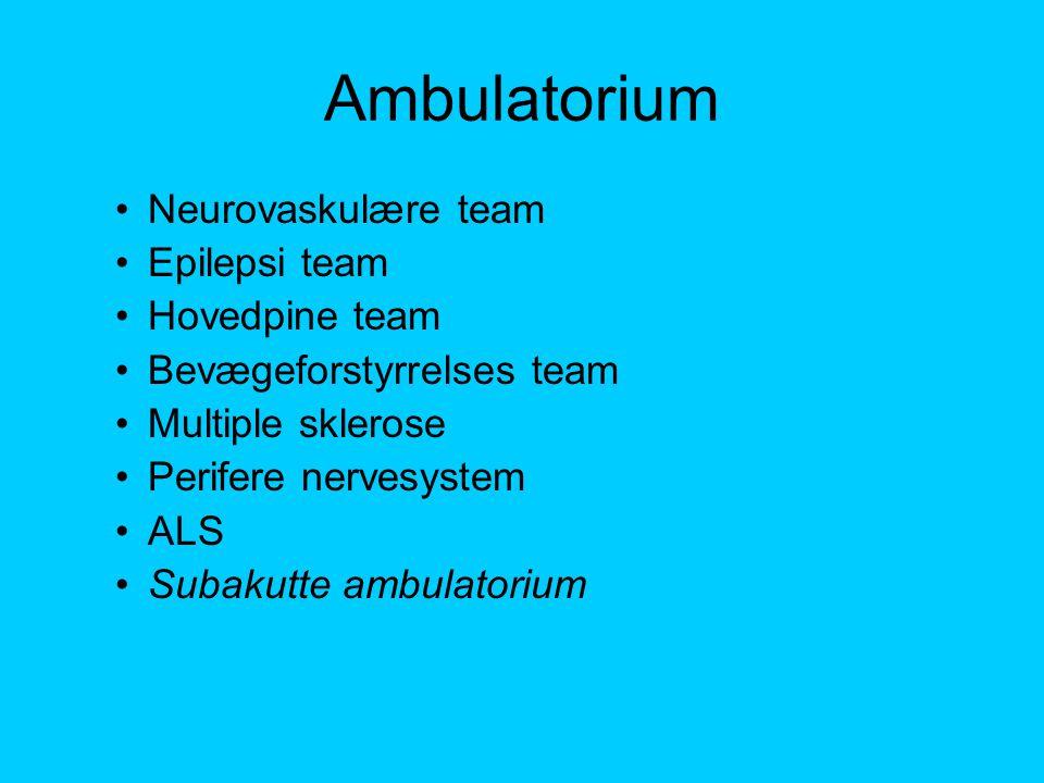 Ambulatorium Neurovaskulære team Epilepsi team Hovedpine team
