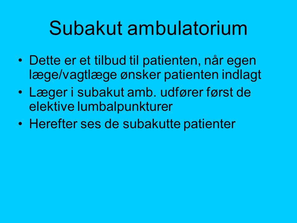 Subakut ambulatorium Dette er et tilbud til patienten, når egen læge/vagtlæge ønsker patienten indlagt.