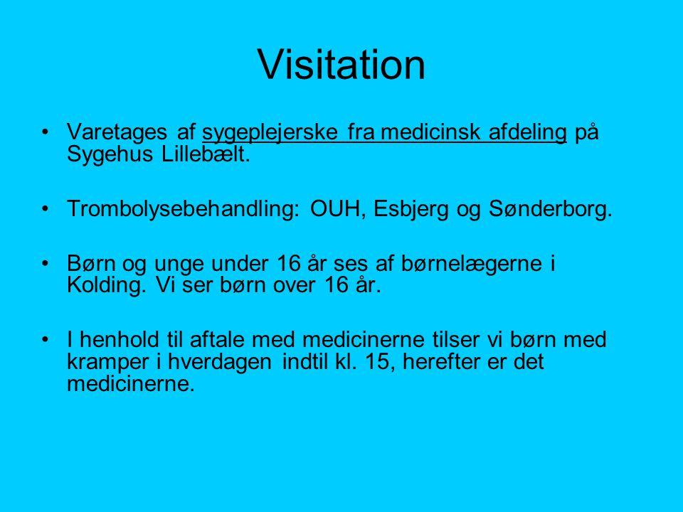 Visitation Varetages af sygeplejerske fra medicinsk afdeling på Sygehus Lillebælt. Trombolysebehandling: OUH, Esbjerg og Sønderborg.