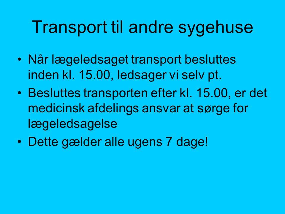 Transport til andre sygehuse