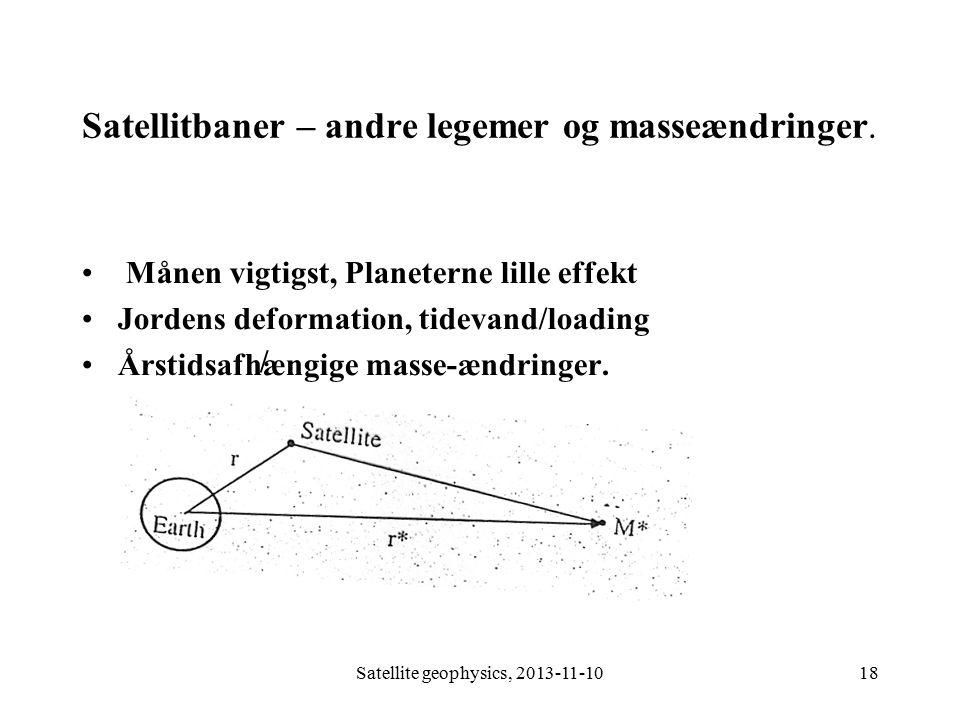 Satellitbaner – andre legemer og masseændringer.