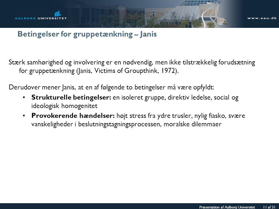 Betingelser for gruppetænkning – Janis