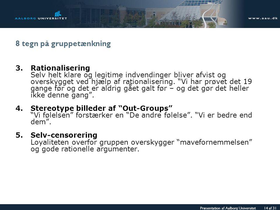 8 tegn på gruppetænkning