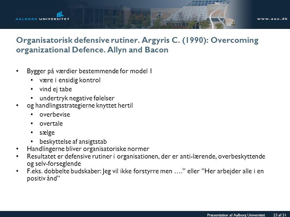 Organisatorisk defensive rutiner. Argyris C