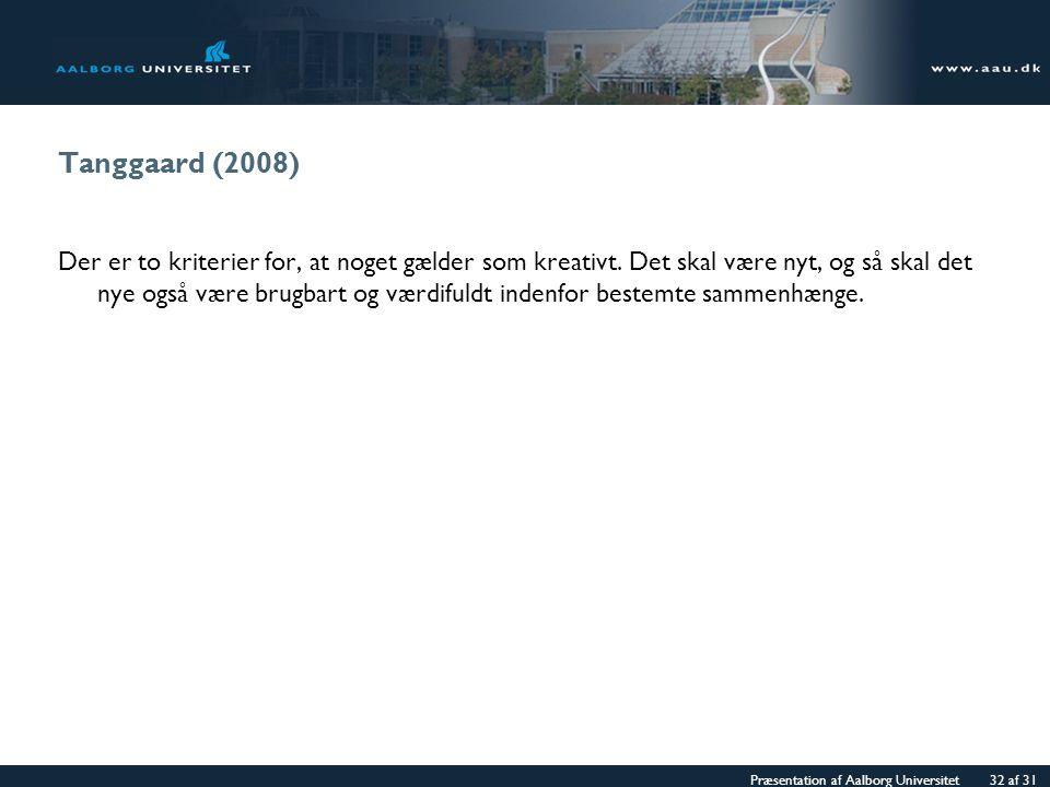 Tanggaard (2008)