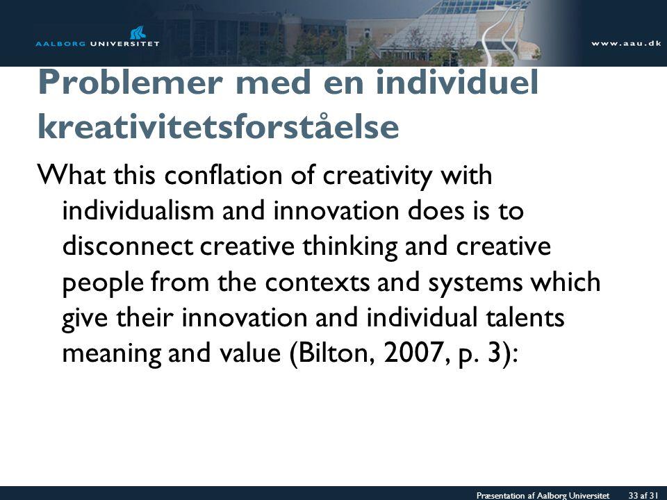 Problemer med en individuel kreativitetsforståelse