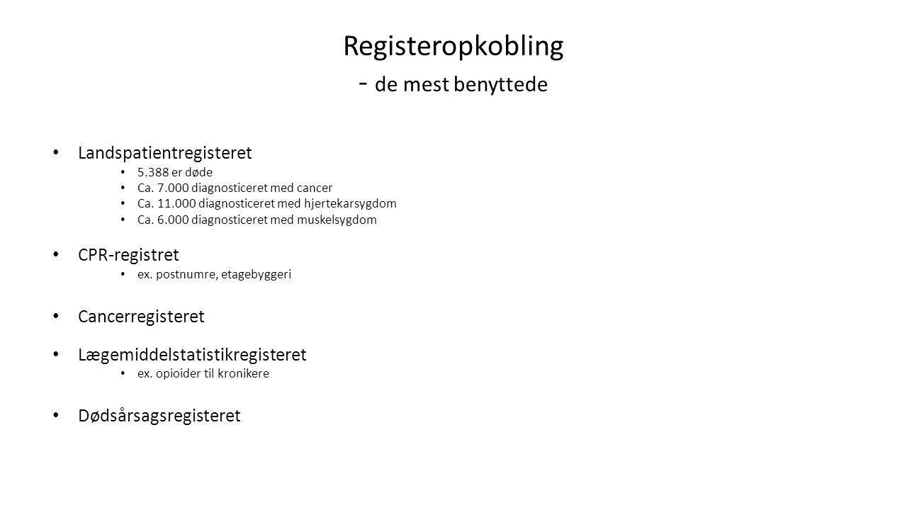 Registeropkobling - de mest benyttede