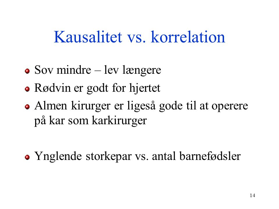 Kausalitet vs. korrelation