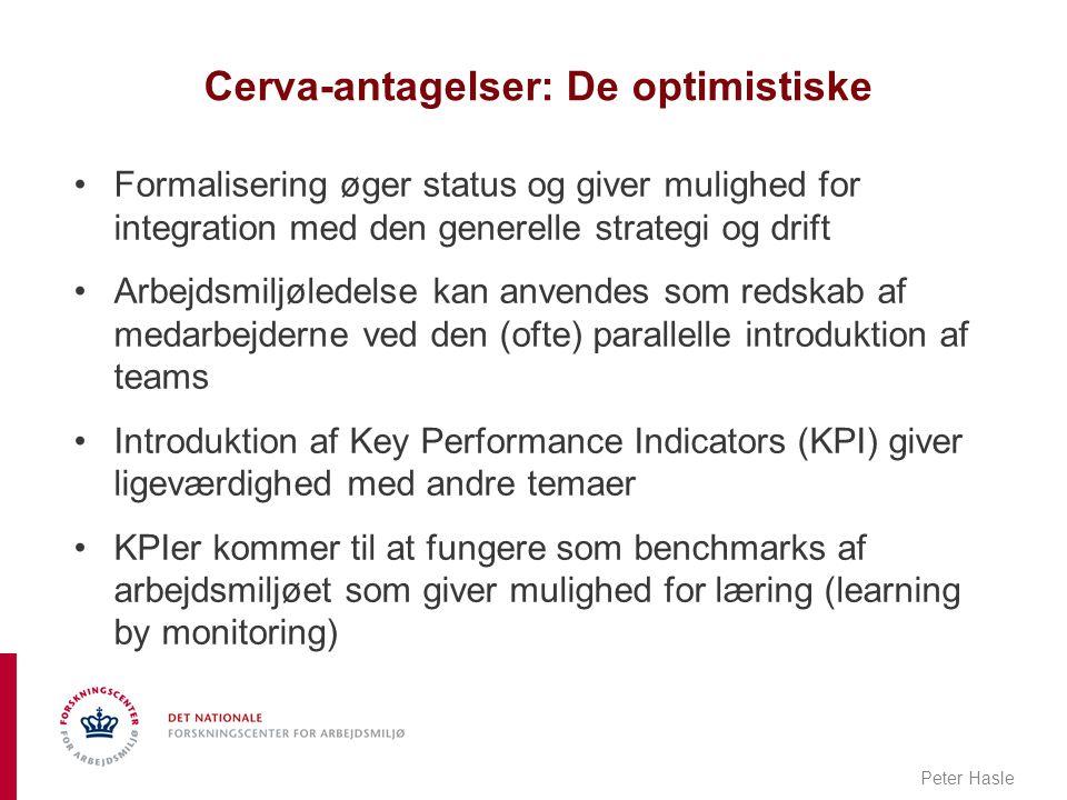 Cerva-antagelser: De optimistiske