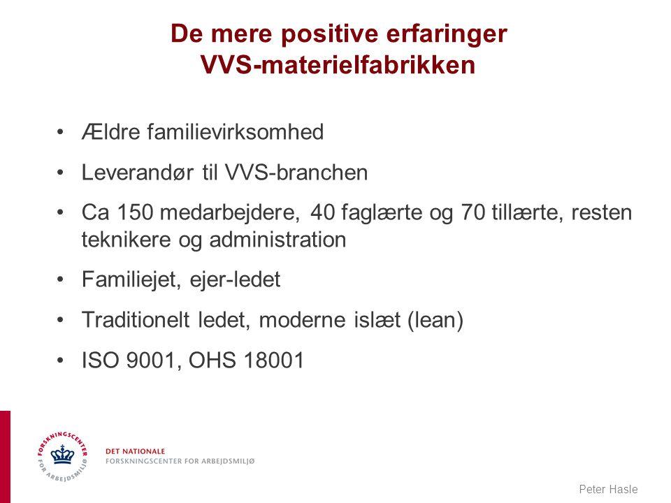 De mere positive erfaringer VVS-materielfabrikken