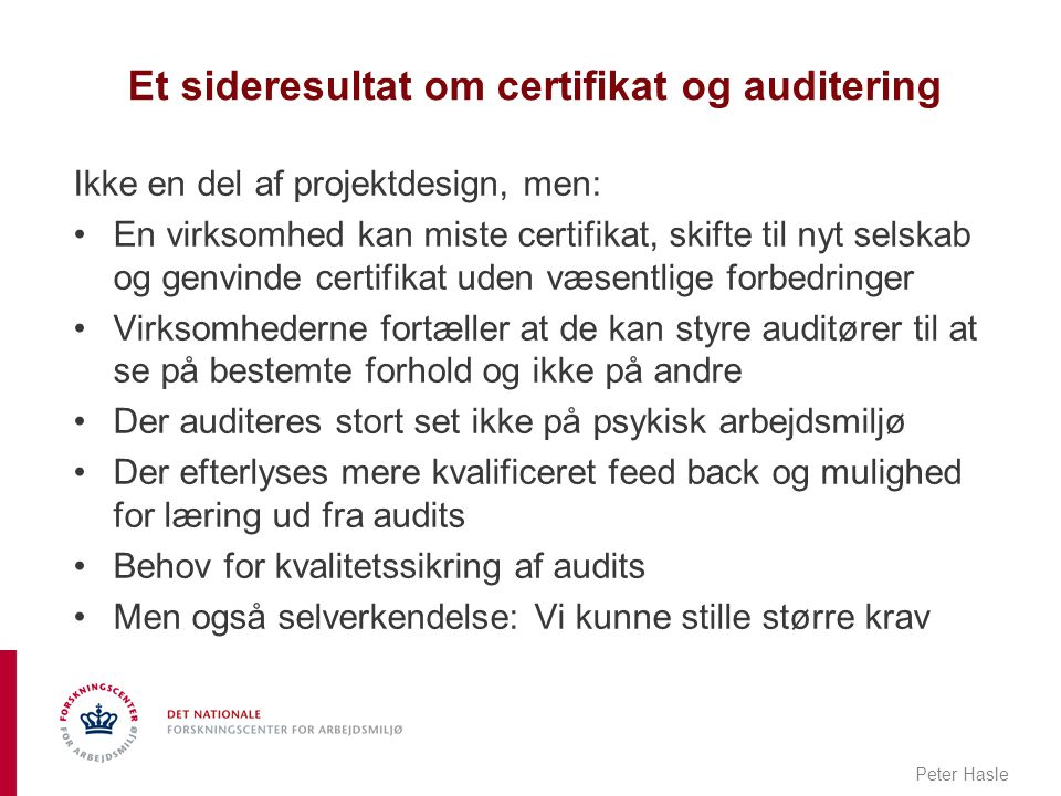 Et sideresultat om certifikat og auditering