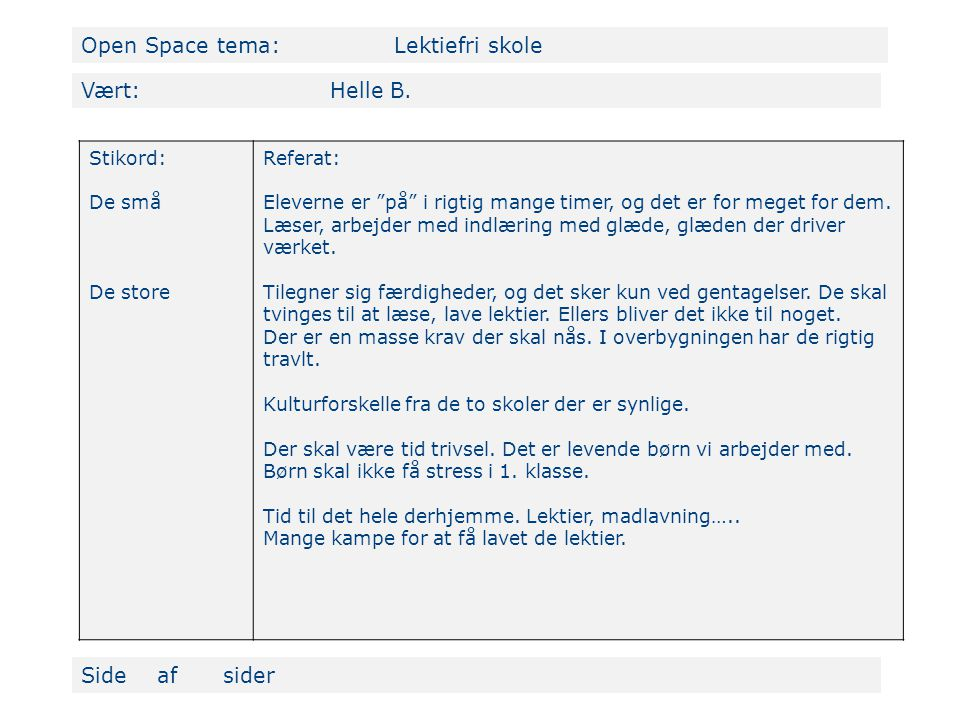 Open Space tema: Lektiefri skole